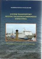 System transportowy regionu zachodniopomorskiego : ocena stanu