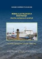 Modele zatrudniania marynarzy : analiza najlepszych praktyk