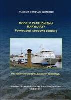 Modele zatrudnienia marynarzy : powrót pod narodową banderę
