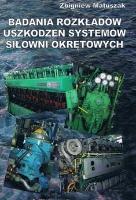 Badania rozkładów uszkodzeń systemów siłowni okrętowych