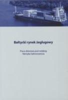 Bałtycki rynek żeglugowy: praca zbiorowa