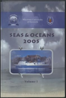 Seas & Oceans Vol. 1 : 2nd International Congress of Seas and Oceans, Szczecin - Świnoujście , Poland 20-24 September 2005