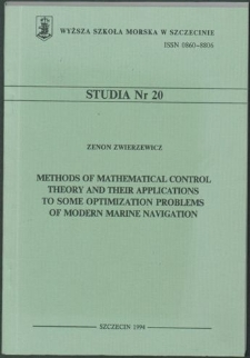 Methods of mathematical control theory and their applications to some optimization problems of modern marine navigation